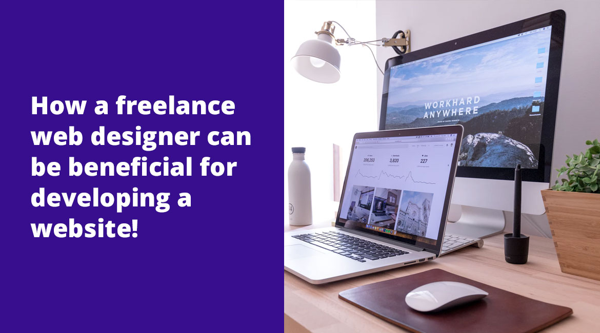 freelance-web-designer-can-be-beneficial-for-developing-a-website!