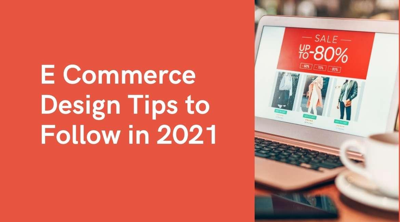 E Commerce Design Tips Follow 2021